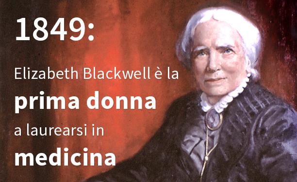 Elizabeth Blackwell: la prima donna a laurearsi in medicina