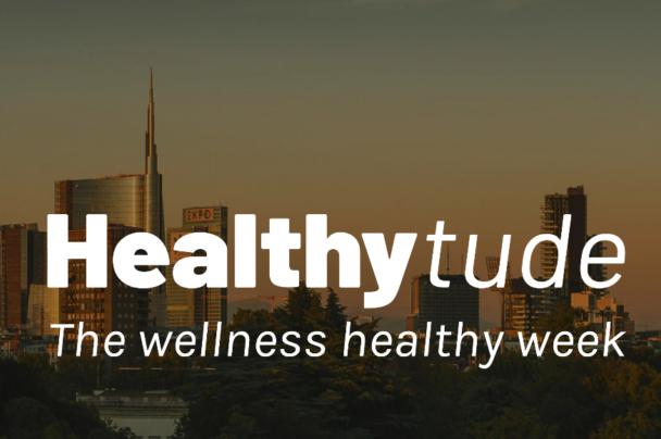 21-22-23 giugno al via Healthytude a Milano: tre giorni dedicati al benessere a 360°